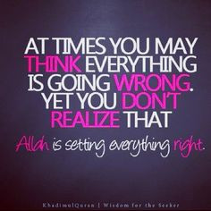 islamic quote allah is setting everything right more islam quotes ...