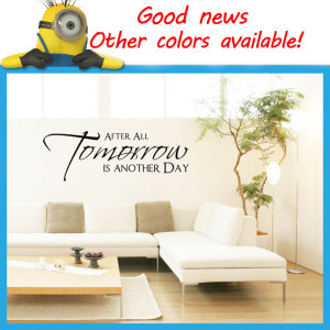 After-All-Tomorrow-Is-Another-Day-Vinyl-Wall-Art-Quote-Decal-Sticker ...