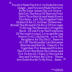 Quotes Picture: you are made perfect in gods devine image and you are ...