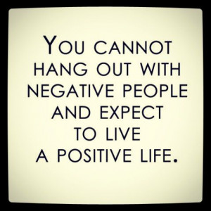 Negative people... Yep. Leaving them behind. @Rachel Greene we should ...