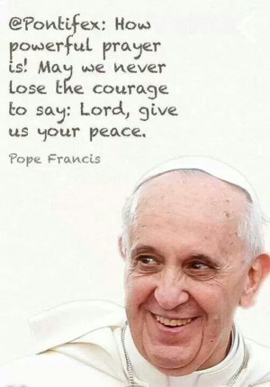 Pope Francis quotes. Catholic