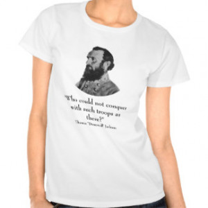 Stonewall Jackson And Quote T-shirts & Shirts