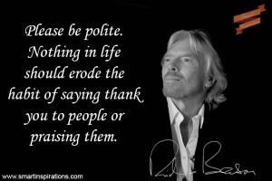 Richard Branson Quotes – Please be polite