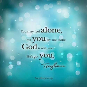 Quote: Faith, You are not alone, quote by Tony Evans, pinned from Tony ...