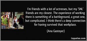 More Ana Gasteyer Quotes