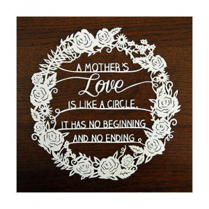 Mothers Love - Original Papercut Illustration - Quote - Mothers Day ...