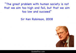 The great problem with human society – Ken Robinson