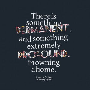 Quotes Picture: there is something permanent, and something extremely ...