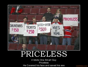 PRICELESS - 4 Idiots One Smart Guy Priceless He Covered his face and ...