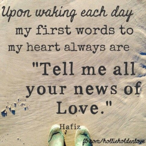 ... are 'Tell me all your news of Love'