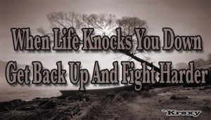 get up and fight harder Faith picture Quote