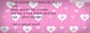Only aunties can love you like a mom, Profile Facebook Covers