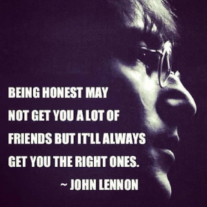 Being honest quote by John Lennon