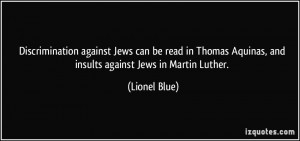 against Jews can be read in Thomas Aquinas, and insults against Jews ...