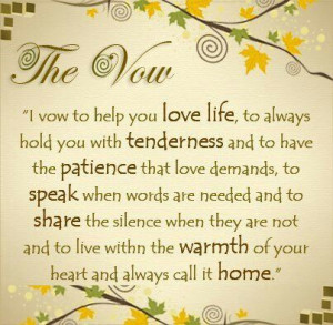 The Vow How beautiful are these words. just wow ♥