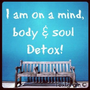Detox Quotes
