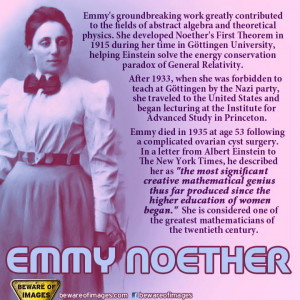 Feminism Mathematician and Scientist Happy birthday Amalie Emmy Noeth