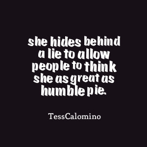 Humble People Quotes Quotes picture: she hides
