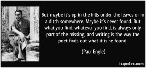 More Paul Engle Quotes