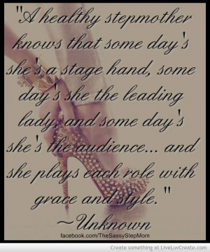 ... Quotes, Blends Families Quotes, Stepparent Quotes, Stepmother Day
