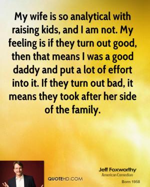 Jeff Foxworthy Family Quotes