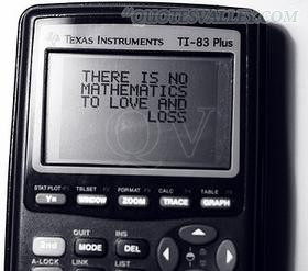 There Is No Mathematics To Love And Loss