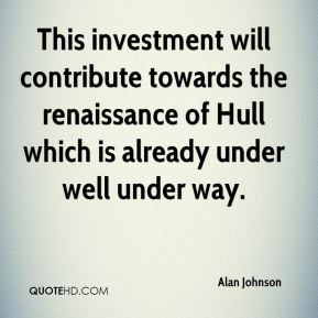 investment quotes famous Alan Johnson - This
