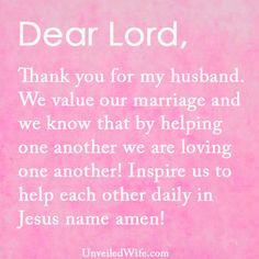 --- Dear God, Thank you so much for my lovely husband. Thank you ...