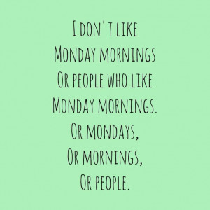 like monday mornings • Instagram Roosvdb Sunday Night Quotes Mondays ...