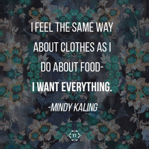 Preach, MindyTrue Quotes, Quotes Mindy Kaling, Food Fashion, Clothes ...