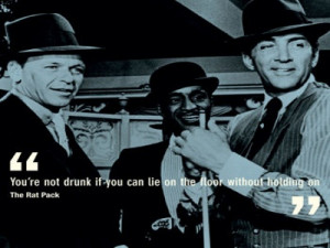 Rat Pack quote on drinking