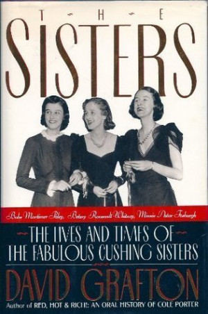The Sisters: Babe Mortimer Paley, Betsy Roosevelt Whitney, Minnie ...