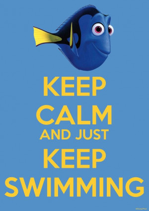 Dory :) Just keep swimming!