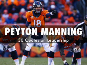 Peyton Manning on Leadership