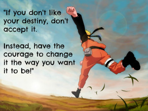 Naruto Uzumaki Quotes