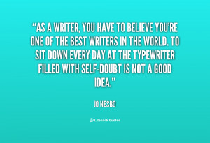 quote-Jo-Nesbo-as-a-writer-you-have-to-believe-134987_1.png