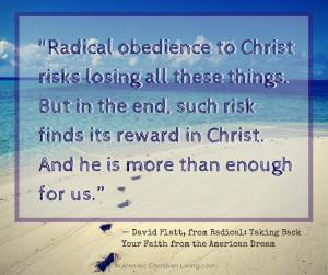David Platt Radical Obedience to Christ quote