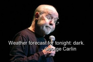 George carlin best quotes sayings positive funny