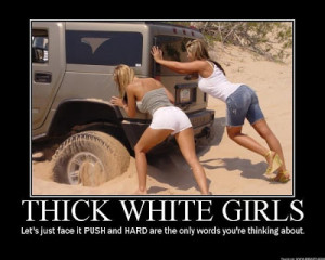 but not just thick white girls that s right fat