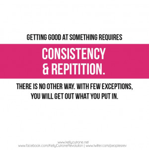 consistency & repetition