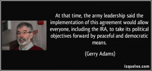 At that time, the army leadership said the implementation of this ...