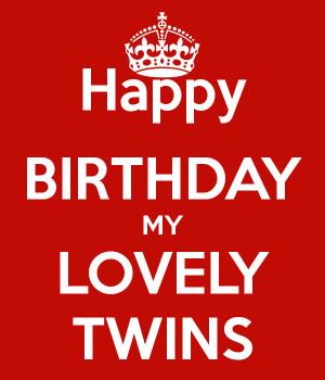 Twin Brother Birthday...