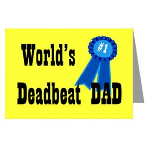 Gulag for 'Deadbeat Dads'