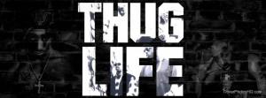 Facebook Quotes Thug Life