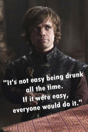 Tyrion Lannister 39 s 5 Best Quotes From 39 Game Of Thrones