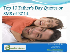 Top 10 Father's Day Quotes or Messages of 2014