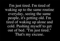 tired of feeling worthless to a society I don't believe in or give ...