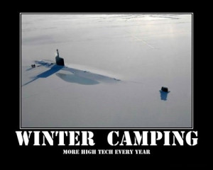 Winter Camping More High Tech Every Year - Camping Quote