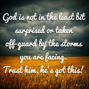 God is not unaware of the storms we are facing https://www.facebook ...