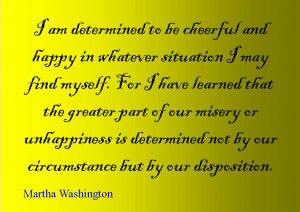 Quote of the Day : Martha Washington